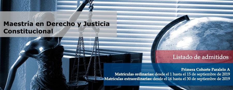 Listado de admitidos para matrícular en la primera cohorte de la maestría en Derecho y Justicia Constitucional